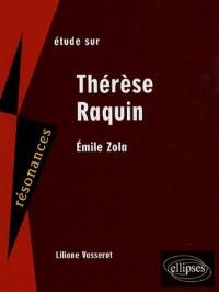 Etude sur Emile Zola : Thérèse Raquin