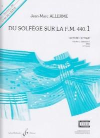 Du Solfege Sur la F.M. 440.1 - Lecture/Rythme - Eleve