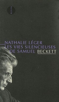 Les Vies silencieuses de Samuel Beckett