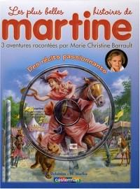 Les plus belles histoires de Martine, Volume 4 : Princesses et chevaliers, Au pays des contes, L'arche de Noé : 3 aventures racontées par Marie-christine Barrault (1CD audio)