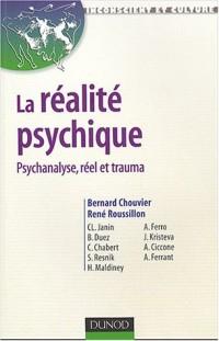 La Réalité psychique : Cadre - Psychose - Trauma