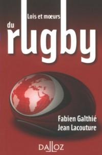Lois et moeurs du rugby