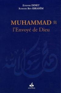 Muhammad (bsl), l'envoyé de Dieu - Poche