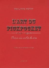 L'art du pickpocket : Petit précis du vol à la tire