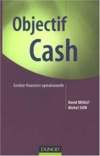 Objectif Cash : Gestion financière opérationnelle