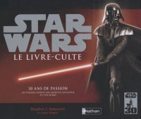 Star Wars : Le livre-culte : 30 ans de passion (2CD audio)
