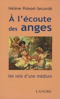 A l'écoute des anges : Les voix d'une médium