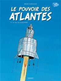 Le pouvoir des Atlantes T1: Le vol du coléoptère
