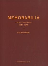 Memorabilia - Dada & Surréalisme 1916-1970
