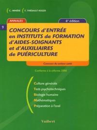 Concours d'entrée en Instituts de formation d'aides-soignants et d'auxiliaires de puériculture( 6ème édition 2006)