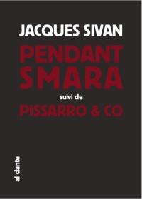 Pendant Smara, l'acteur géographique : Suivi de Pissarro & Co