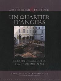 Un Quartier d'Angers de la fin de l'âge du fer à la fin du Moyen Age