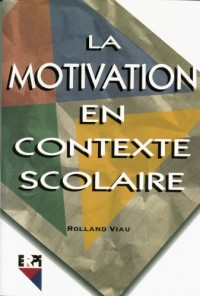 Motivation en contexte scolaire