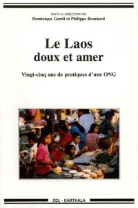 Le Laos, doux et amer : 25 Ans de pratiques d'une ONG