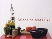 Les petites séquences : Volume 3, Salade de lentilles ; Poisson crème ; Gâteau au chocolat