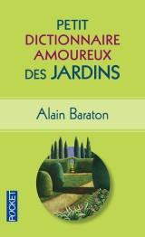 Petit Dictionnaire amoureux des Jardins [Poche]