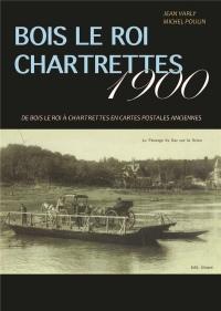 Bois le roi, Chartrettes 1900