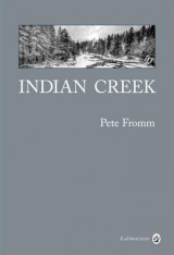 Indian creek, un hiver au coeur des Rocheuses : Edition anniversaire