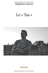 Le « Tas »