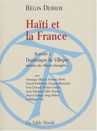 Haïti et la France : Rapport à Dominique de Villepin, ministre des Affaires étrangères