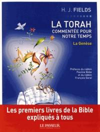 Torah Commentee pour Notre Temps T1 la Genese