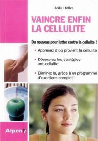 Vaincre enfin la cellulite : Un programme actif contre les zones à problème