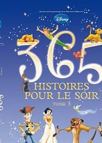 365 histoires pour le soir TOME 3 - NOUVELLE EDITION