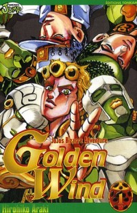 Jojo's Bizarre Adventure, Tome 1 : Golden Wind