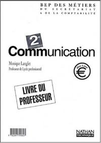 Communication 2003, 2e professionnelle BEP secrétariat et comptabilité : Livre du professeur