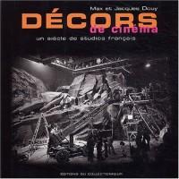 Décors de cinéma : L'histoire des studios français