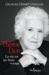 Therese Dion la Vie Est un Beau Voyage