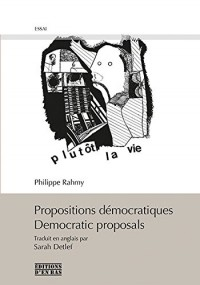 Propositions démocratiques/democratic proposals