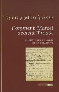 Comment Marcel devient Proust