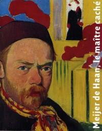 Meijer de Haan, le maître caché