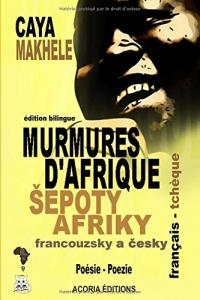 Šepoty afriky  - murmures d'afrique