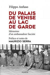 Du Palais de Venise au Lac de Garde (1936-1945)