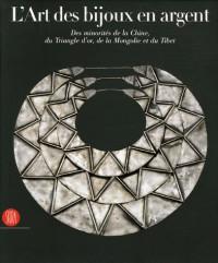 L'art des bijoux en argent