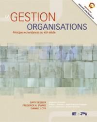 Gestion des organisations : Principes et Tendances au XXIe siècle