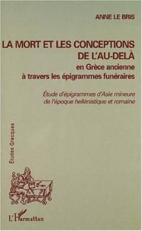 La mort et les conceptions de l'au-delà en Grèce ancienne à travers les épigrammes funéraires