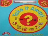 Mathématiques: Take it Away! (moins) essuyer livre