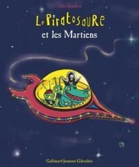 Le Piratosaure et les Martiens