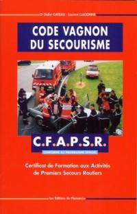 Code Vagnon du secourisme : CFAPSR (premiers secours routier)