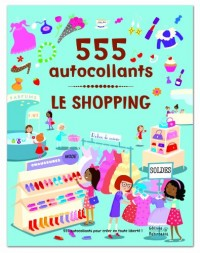 Le shopping : 555 autocollants