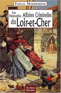 Loir-et-Cher Nouvelles Grandes Affaires