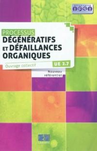 Processus dégénératifs et défaillances organiques UE 2.7