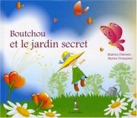 Boutchou et le jardin secret