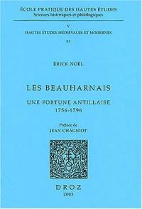 Les Beauharnais : Une fortune antillaise 1756-1796
