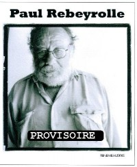 Paul Rebeyrolle 1926-2005