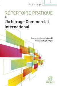 Répertoire pratique de l'arbitrage commercial international