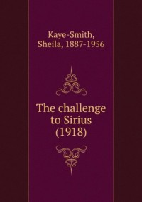 The challenge to Sirius (1918)